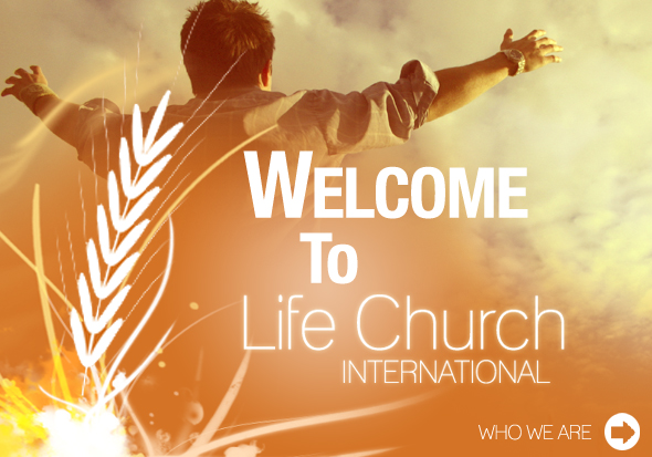 Welcome to Life Church International